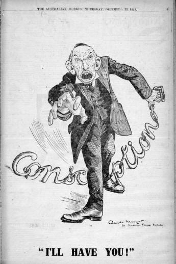 Caricature of Hughes from the Australian Worker magazine, 1917. Noel Butlin Archives Centre, Australian National University.