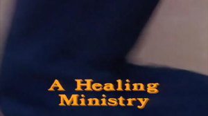 A Healing Ministry