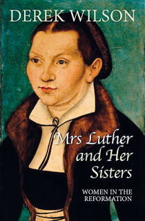 Mrs Luther And Her Sisters Book