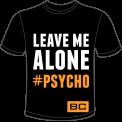 BC T Shirt #Psycho1