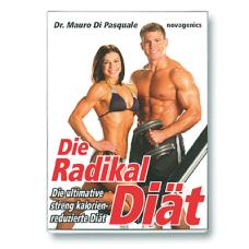 Die Radikal Diät / Dr. Mauro DiPasquale