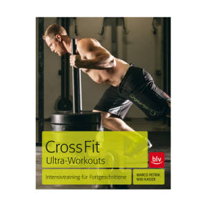 Crossfit Ultra-Workouts   / Marco Petrik