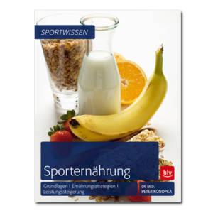 Sporternährung / Dr. Med. Peter Konopka