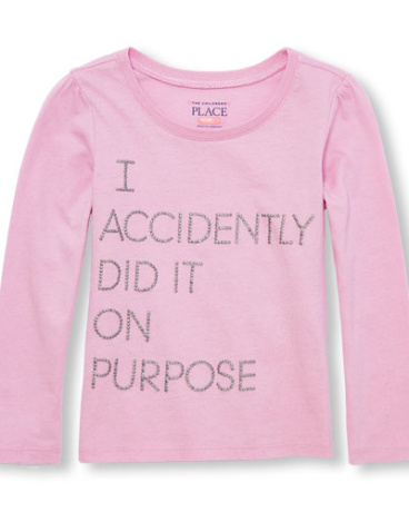 Toddler Girls Long Sleeve Glitter 'I Accidentally Did It On Purpose' Graphic Tee
