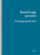 Barnehagelæreren - Planleggingsbok 20/21