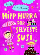 Hipp hurra for selveste Susi