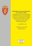Forskrift om håndtering av farlig stoff (forskrift om håndtering av brannfarlig, reaksjonsfarlig og trykksatt stoff samt utstyr og anlegg som benyttes ved håndteringen) av 8. juni 2009 nr. 602