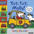 Tut, tut, Molly!