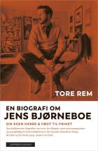 En biografi om Jens Bjørneboe