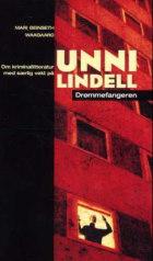 Om kriminallitteratur med særlig vekt på Unni Lindell Drømmefangeren