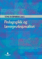 Pedagogikk og lærerprofesjonalitet