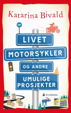 Livet, motorsykler og andre umulige prosjekter