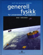 Generell fysikk for universiteter og høgskoler. Bd. 1