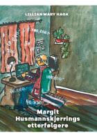 Margit Husmannskjerrings etterfølgere