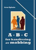 A-B-C for handtering av mobbing