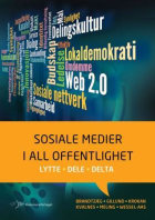 Sosiale medier i all offentlighet