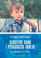 Sensitive barn i pedagogisk arbeid