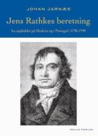 Jens Rathkes beretning fra oppholdet på Madeira og i Portugal i 1798-1799