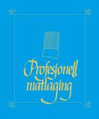 Profesjonell matlaging