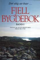 Fjell bygdebok. Bd. I