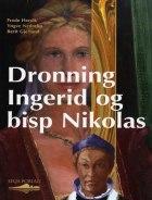Dronning Ingerid og bisp Nikolas