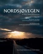 Nordsjøvegen = The north sea road : a journey through beautiful coastal landscapes = Die Nordseestraße : eine Reise durch eine wunderschöne Küstenlandschaft
