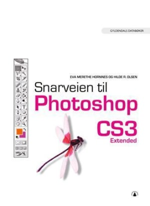 Snarveien til Photoshop CS3