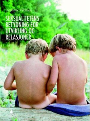 Seksualitetens betydning for utvikling og relasjoner