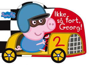 Ikke så fort, Georg!