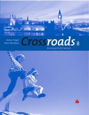 Crossroads 8 Ressursperm for læreren (gammel utgave)