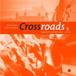 Crossroads 9 lærer-CD 1 og 2