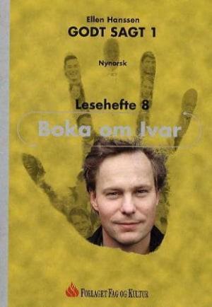 Godt sagt 1, Lesehefte 8   Boka om Ivar (NYN)