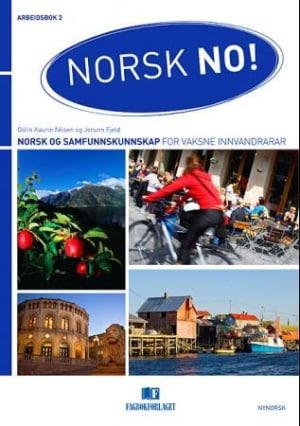 Norsk no! Arbeidsbok 2 Nynorsk utgåve