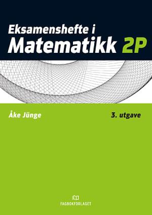 Eksamenshefte, Matematikk 2P