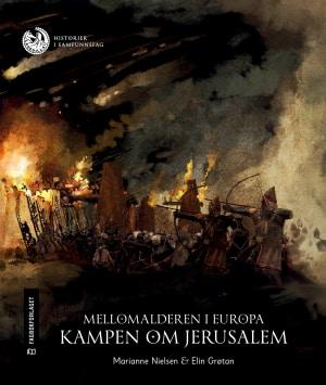Mellomalderen i Europa: Kampen om Jerusalem, nivå 3