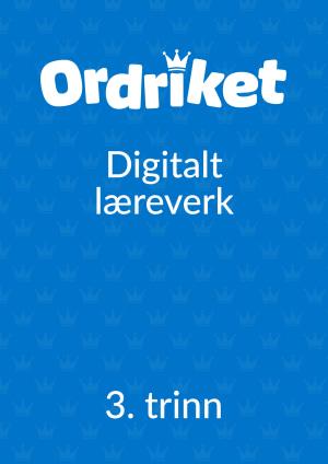 Ordriket DIGITAL ELEV 3. trinn