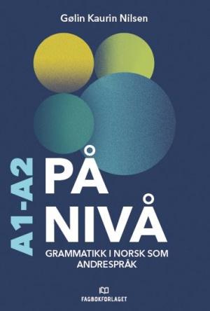 På nivå Grammatikkbok A1-A2, d-bok