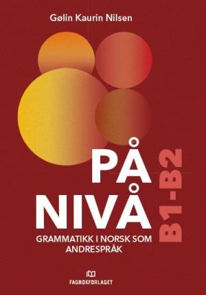 På nivå Grammatikkbok B1-B2, d-bok