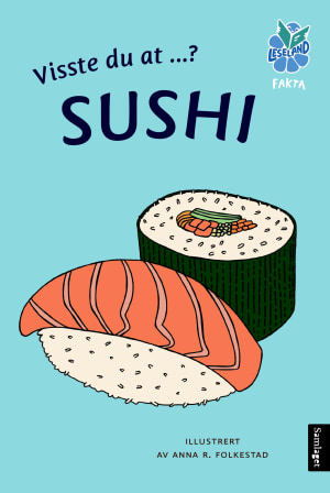 Visste du at ...? Sushi