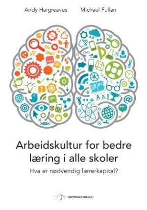 Arbeidskultur for bedre læring i alle skoler
