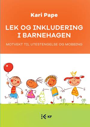 Lek og inkludering i barnehagen