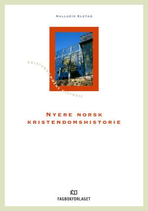 Nyere norsk kristendomshistorie