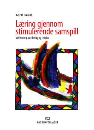 Læring gjennom stimulerende samspill
