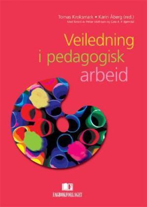 Veiledning i pedagogisk arbeid