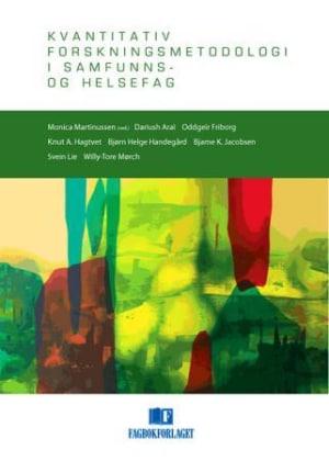 Kvantitativ forskningsmetodologi i samfunns- og helsefag