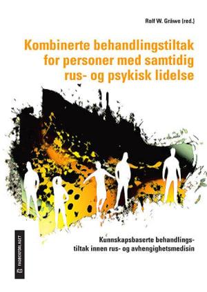 Kombinerte behandlingstiltak for personer med samtidig rus- og psykisk lidelse