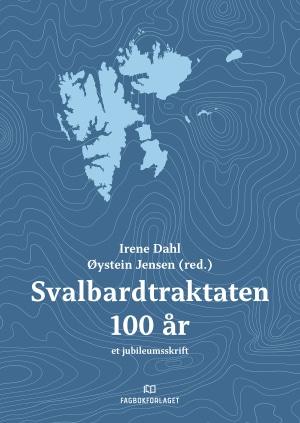 Svalbardtraktaten 100 år
