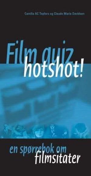 Film quiz, hotshot!