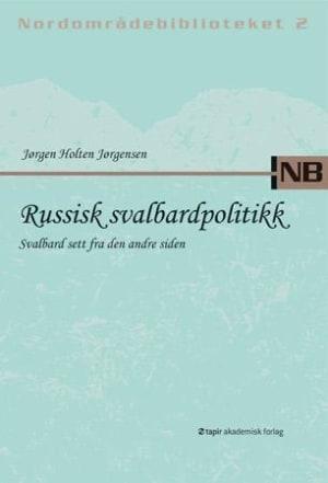 Russisk svalbardpolitikk