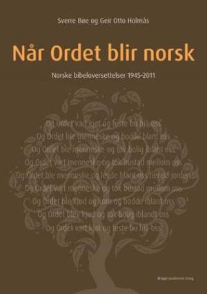 Når Ordet blir norsk